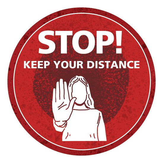 STOP! Keep your distance